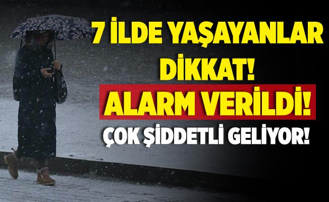 Meteoroloji'den sabah saatlerinde son dakika uyarısı! 7 ilde yaşayanlara alarm verildi! Çok şiddetli geliyor!