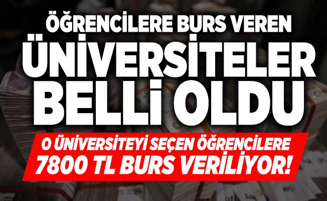 O üniversiteyi seçen öğrencilere 7800 TL burs veriliyor! Öğrencilere burs veren üniversiteler belli oldu