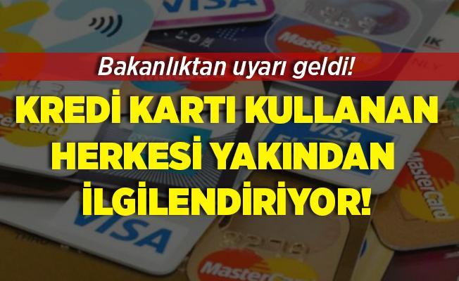 Ticaret Bakanlığı'ndan kredi kartı kullananlara önemli uyarı! Kredi kartlarınız boşaltılabilir! Sakın bunu yapmayın!