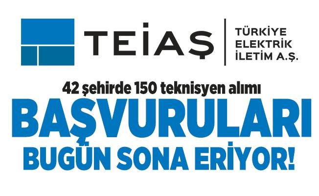 Türkiye Elektrik İletim A.Ş. (TEİAŞ) 42 şehirde 150 teknisyen alımı başvuruları bugün sona eriyor!