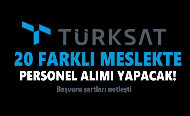 Türksat 20 farklı meslekte personel alımı yapacak! Başvuru şartları netleşti
