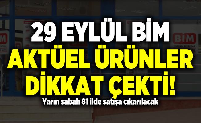 29 Eylül BİM Aktüel Ürünler dikkat çekti! Yarın sabah 81 ilde satışa çıkarılacak BİM Aktüel ürünler!