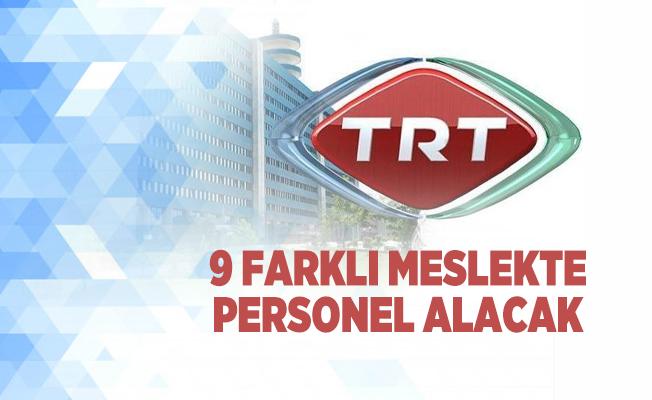 9 farklı meslekte TRT personel alımı yapacak! Başvurular kariyer trt üzerinden olacak