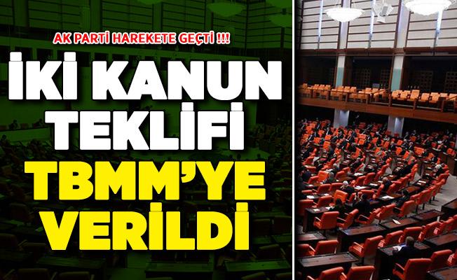 AK Parti İki Yeni Kanun Teklifini TBMM'ye Sundu