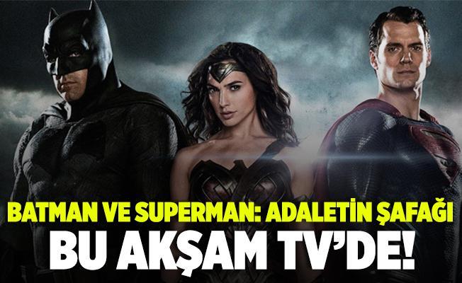 Batman ve Superman: Adaletin Şafağı filminin konusu ne? Batman ve Superman hangi kanalda olacak? Batman ve Superman: Adaletin Şafağı oyuncuları..