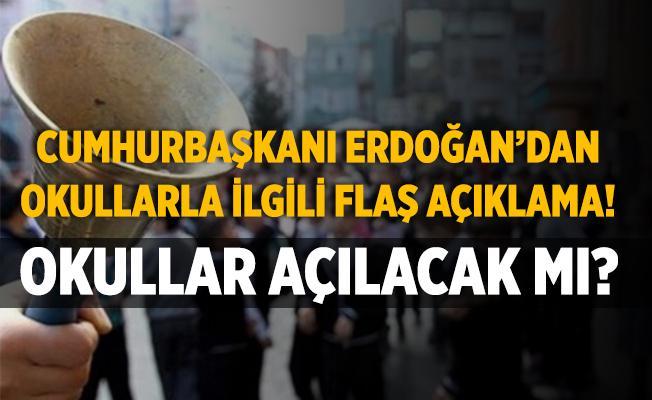 Cumhurbaşkanı Erdoğan duyurdu! Okullar açılıyor! Okul öncesi ve birinci sınıflar..