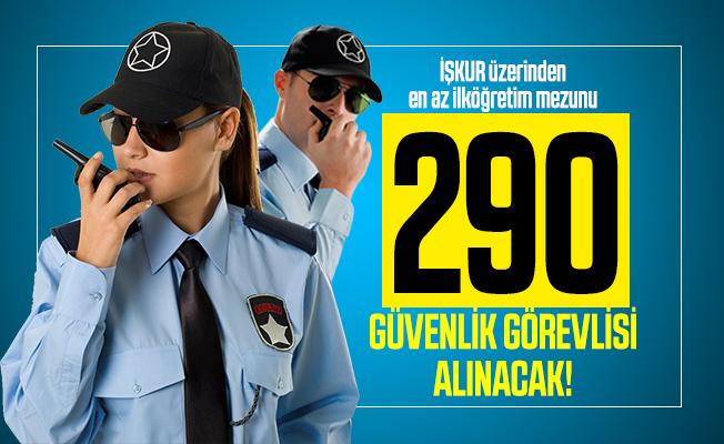 En az ilköğretim mezunu İŞKUR üzerinden 290 güvenlik görevlisi alınacak! Hastane ve eğitim kurumlarına alım yapılacak!