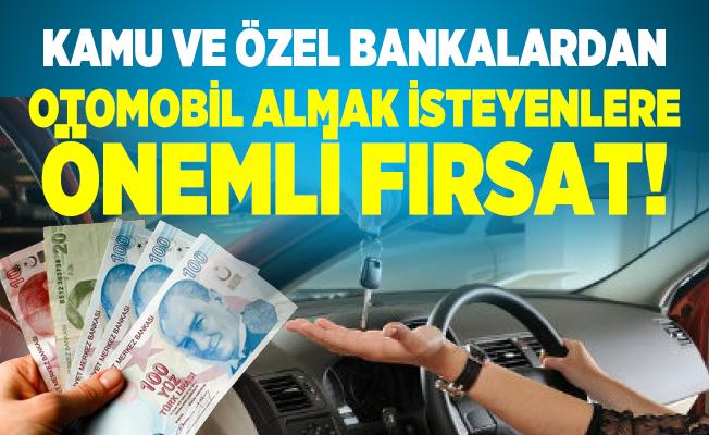 Kamu ve özel bankalardan otomobil almak isteyenlere önemli fırsat! Ziraat, Halkbank ve İş Bankası kredi faiz oranları...
