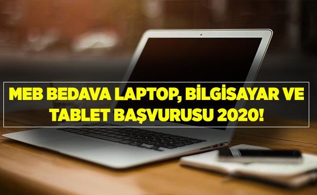 MEB bedava laptop, bilgisayar ve tablet başvurusu! Bedava laptop, bilgisayar ve tablet başvuru nasıl yapılır? Bedava bilgisayar başvuru formu!