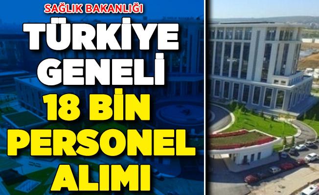 Sağlık Bakanlığı Türkiye Geneli 18 Bin Personel Alımı ! Mülakat Yok İşte Detaylar