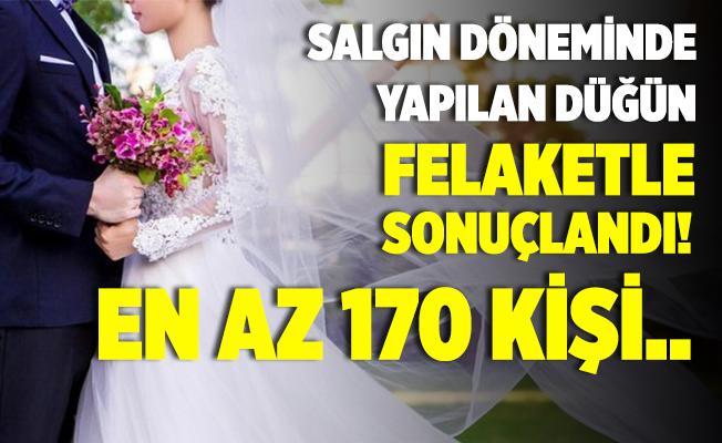 Salgın döneminde 60 kişiyle yapılan düğün felaketle sonuçlandı! En az 170 kişi..