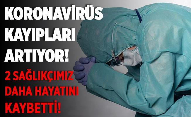TTB acı haberi duyurdu! 2 sağlık çalışanımız salgına yenik düştü!