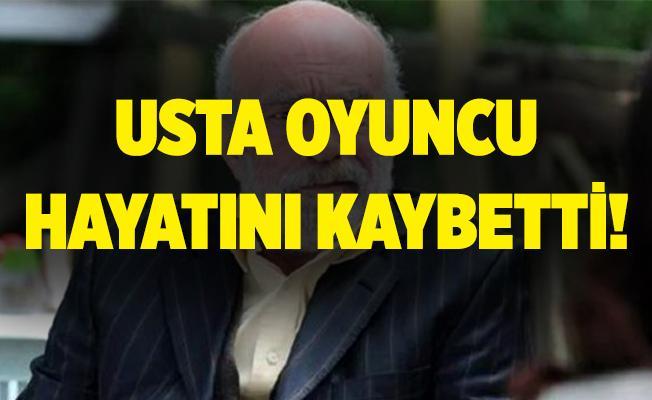 Usta oyuncu Halil Kumova hayatını kaybetti!