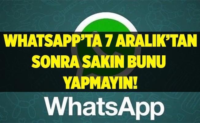 WhatsApp kullananlar sakın bunu yapmayın! 7 Aralık'tan itibaren bunu yapanlara dava açılıyor!