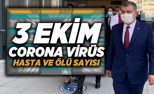 3 Ekim Türkiye corona virüs vaka tablosu açıklandı mı? Corona virüs vaka ve ölü sayısı kaç?