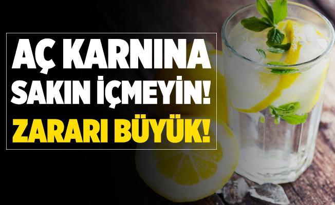 Aç karnına limonlu su içenler dikkat! Sakın içmeyin!