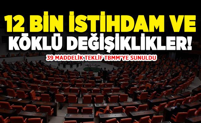 AK Parti TBMM'ye 39 maddelik teklif sundu! Köklü değişiklikler geliyor