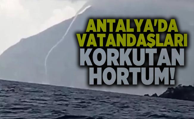 Antalya'da vatandaşları korkutan hortum!