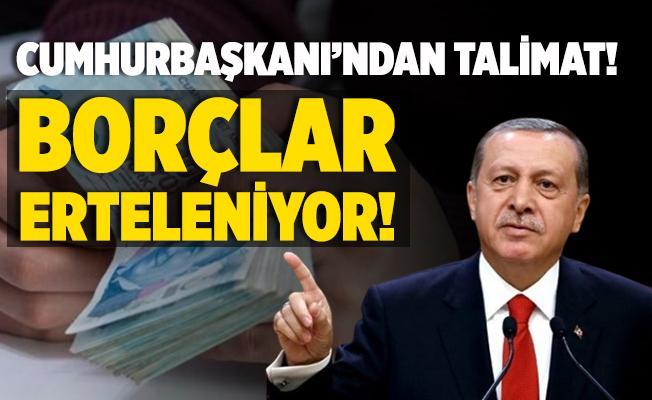 Borcu olanlara müjde! Cumhurbaşkanı Erdoğan'dan 4 milyon kişinin borcu için talimat! Erteleniyor!