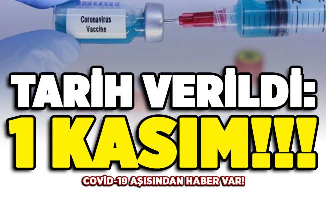 Corona virüsü aşısından haber var! Tarih verildi: 1 Kasım