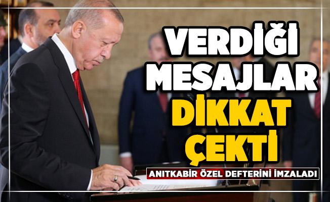 Cumhurbaşkanı Erdoğan'ın Anıtkabir özel defterine yazdıkları dikkat çekti!