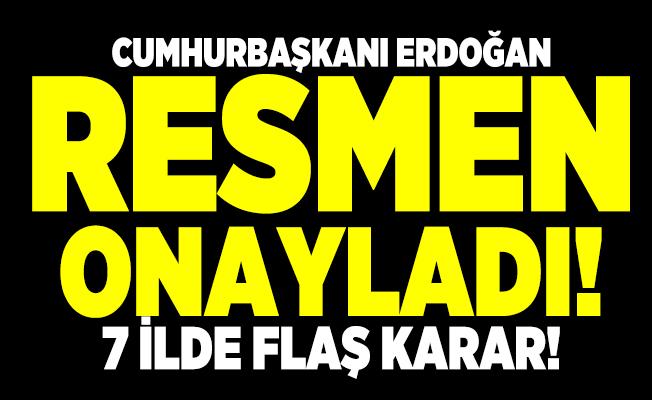 Cumhurbaşkanı Erdoğan resmen onayladı! 7 ilde 'kesin korunacak hassas alan'lar açıklandı!