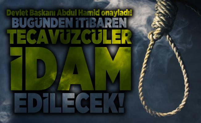 Devlet Başkanı Abdul Hamid onayladı! Bugünden itibaren tecavüzcüler idam edilecek!