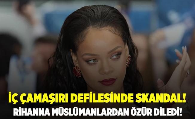 İç çamaşırı defilesinde içinde hadis geçen şarkı çalan Rihanna'dan özür! Müslüman kardeşlerimi üzdüm!