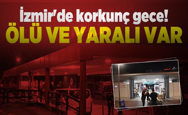 İzmir'de korkunç gece! Ölü ve yaralı var