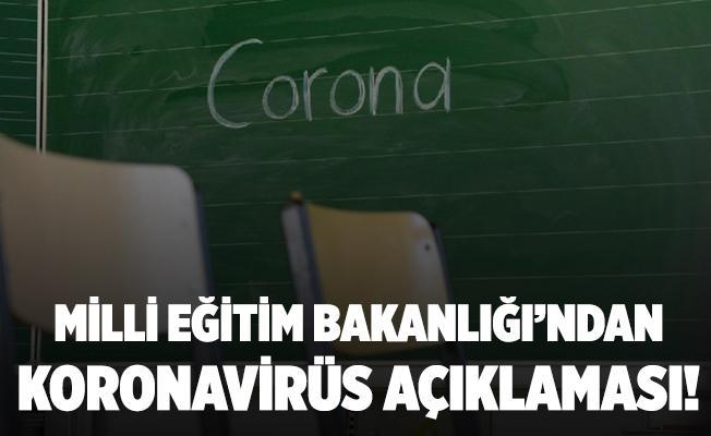 Milli Eğitim Bakanlığı'ndan flaş açıklama! Okullarda koronavirüs çıkarsa bu önlemler alınacak!