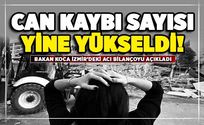 Sağlık Bakanı Koca İzmir'de son durumu açıkladı! Can kaybı sayısı yine yükseldi