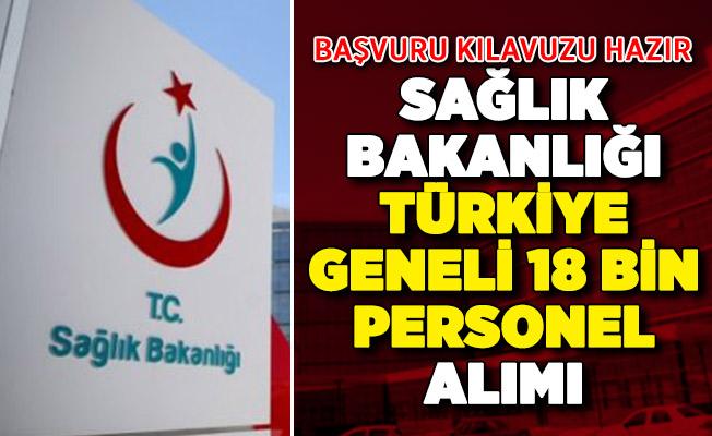 Sağlık Bakanlığı Türkiye geneli 18 bin personel alımı! 'Başvuru kılavuzu hazır'