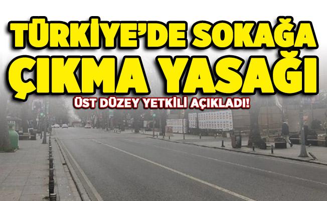 Türkiye'de sokağa çıkma yasağı yeniden geliyor!