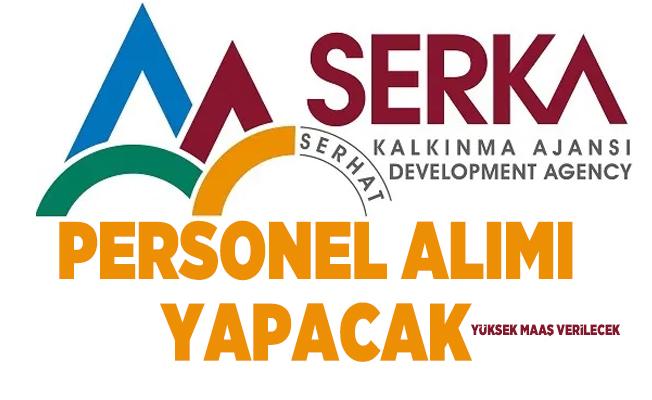 Yüksek maaşla Serhat Kalkınma Ajansı (SERKA) sözleşmeli personel alacak!