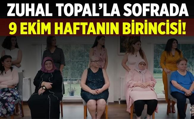 Zuhal Topal'la Sofrada 9 Ekim birincisi! Zuhal Topal'la Sofrada haftanın birincisi açıklandı mı? Zuhal Topal'la Sofrada kim birinci oldu?