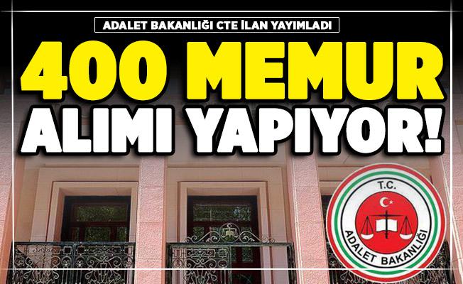 Adalet Bakanlığı CTE 400 personel alıyor! Başvuru tarihleri ve şartları