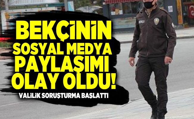 Bursa'da görev yapan bekçinin sosyal medya paylaşımı olay oldu! Valilik soruşturma başlattı