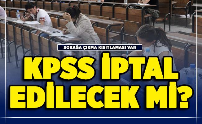 Kısıtlamalar nedeniyle 2020 KPSS Ortaöğretim iptal edilecek mi?