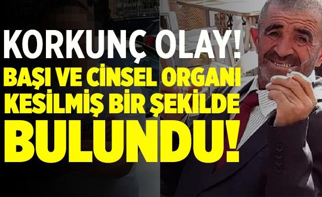 Konya'da korkunç olay! Yaşlı adamın başını ve cinsel organını kesip okul bahçesine attı!