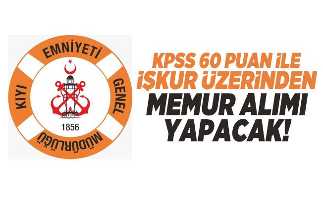 KPSS 60 puan ile Kıyı Emniyeti Genel Müdürlüğü İŞKUR üzerinden memur alımı yapacak!
