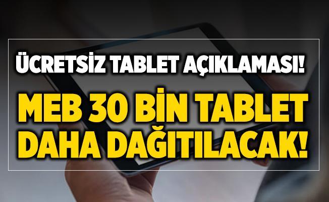 MEB 30 bin tablet daha veriyor! 30 bin tablet başvuru nasıl yapılır?