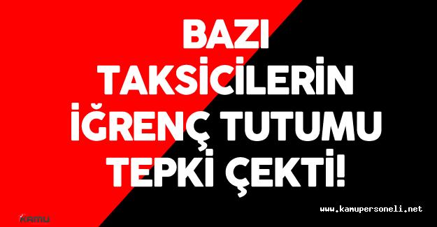 28 Haziran İstanbul Terör Saldırısı Sonrası Taksicilerin Tutumu Tepki Çekti