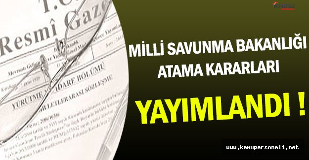 2 Aralık 2016 Tarihli Milli Savunma Bakanlığı Atama Kararları