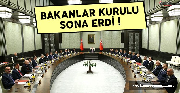 2 Ocak Bakanlar Kurulu toplantısı sona erdi