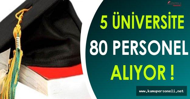 5 Üniversite 80 Personel Alımı Yapıyor !
