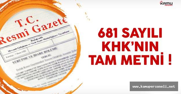 681 sayılı Kanun Hükmünnde Kararname'nin (KHK) tam metni