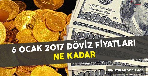 6 Ocak 2017 Döviz Fiyatları Ne Kadar