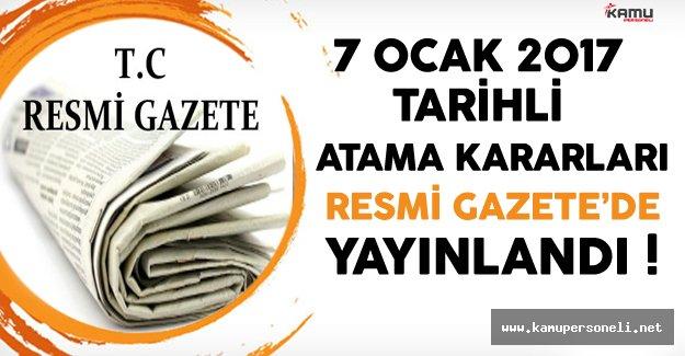 7 Ocak 2017 Tarihli Atama Kararları Resmi Gazete'de Yayınlandı