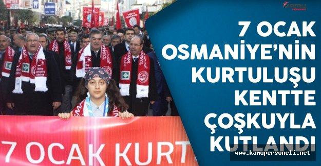 7 Ocak Osmaniye'nin Düşman İşgalinden Kurtuluşunun 95. Yıl Dönümü