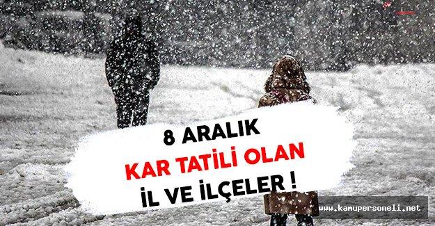 8 Aralık 2016 Kar Tatili Olan İl ve İlçeler